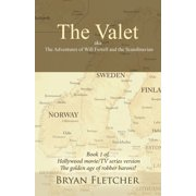 The Valet, Aka the Adventures of Will Ferrell and the Scandinavian - eBook