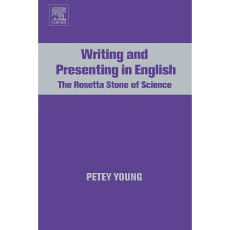 Writing and Presenting in English : The Rosetta Stone of Science ()
