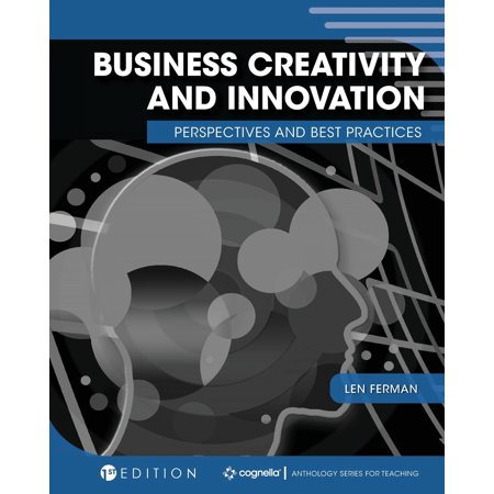 Business Creativity and Innovation: Perspectives and Best Practices