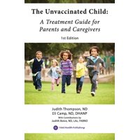 The Unvaccinated Child (Paperback)