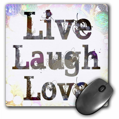 3Drose Jewels And Treasures Live  Laugh  Love  Inspirational Quotes  Mouse Pad  8 By 8 Inches