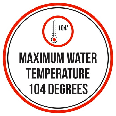 Maximum Water Temperature 104 Degrees Swimming Pool Spa Warning Round Sign - 12 (Best Swimming Pool Temperature)