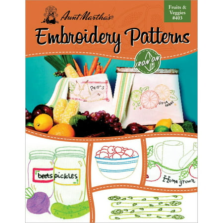 Aunt Martha's Fruits and Veggies Embroidery Transfer Pattern Book, Over 25 Iron On Patterns, Designs include a variety of different fruits and vegetables By Aunt Marthas
