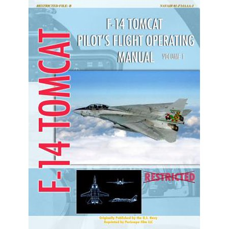 F-14 Tomcat Pilot's Flight Operating Manual Vol.