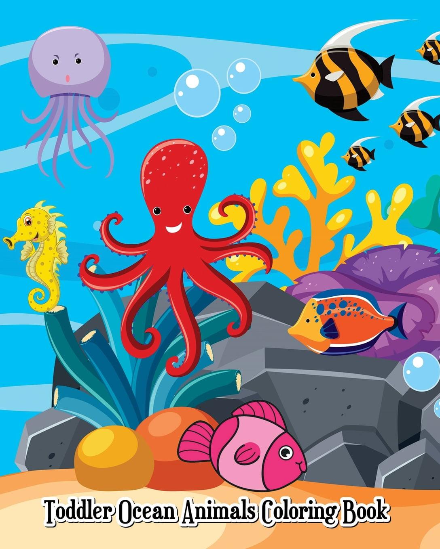 Toddler Ocean Animals Coloring Book : Wild Ocean Sea Animal Life Under The  Sea Activity (Jumbo Coloring Book) - Walmart.com - Walmart.com