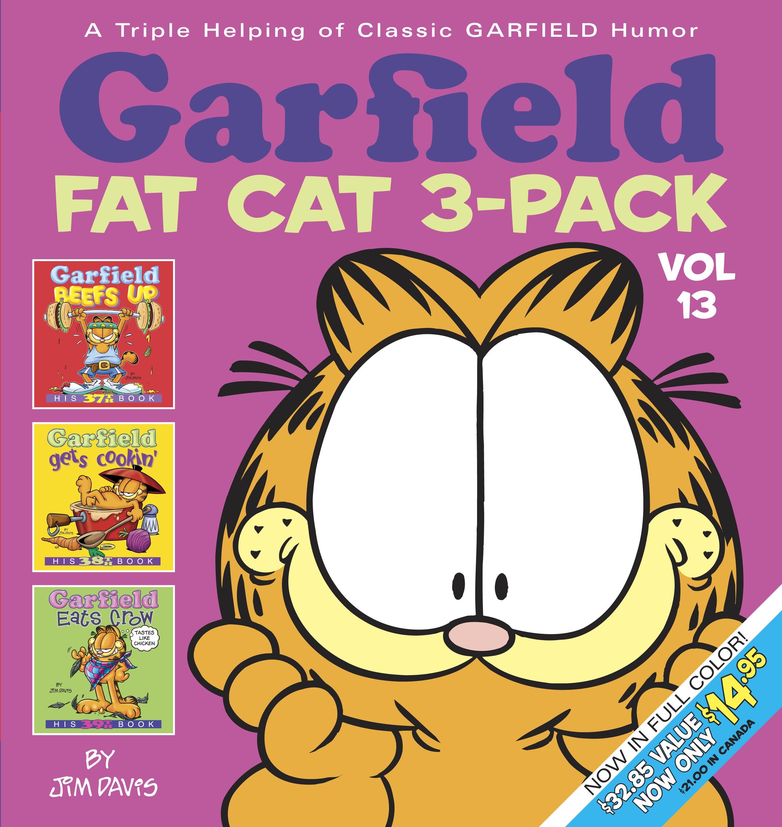 Garfield Fat Cat 3-Pack #13 : A Triple Helping of Classic Garfield Humor