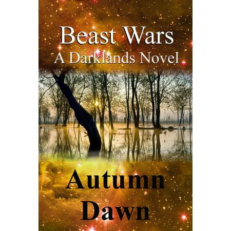 Dark Lands: Beast Wars - eBook (Never Fight A Land War In Asia)
