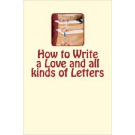 How to Write a Love and all kinds of Letters -