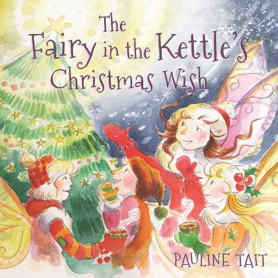 - The Fairy in the Kettle's Christmas Wish