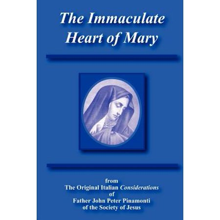 The Immaculate Heart of Mary (Consecration Of The Immaculate Heart Of Mary)