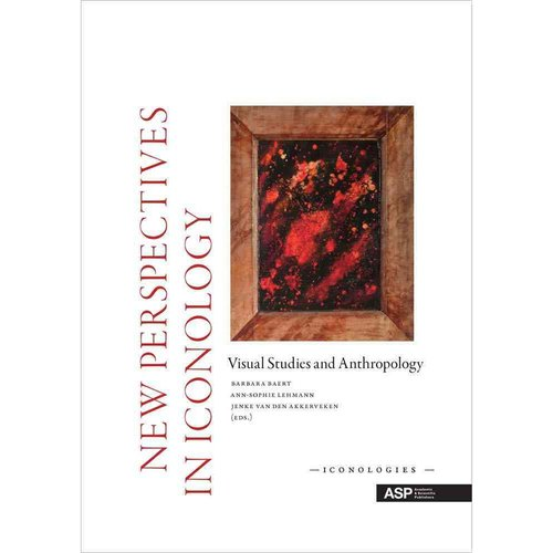 New Perspectives in Iconology: Visual Studies and Anthropology