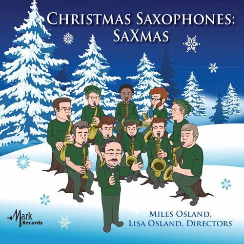 Adam   Cahn   University of Kentucky Saxcats Christmas Saxophones: Saxmas [CD] by