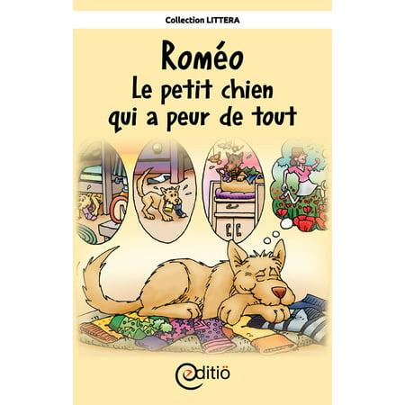 Roméo - Le petit chien qui a peur de tout - eBook