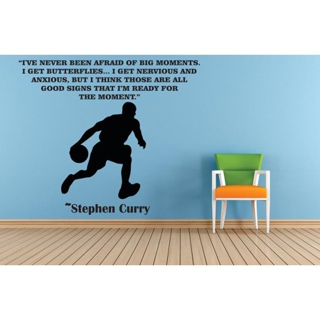 I've Never Been Afraid Of Big Moments. I Get Butterflies & Nervous But I Think Thats A Good Sign Stephen Curry Basketball Sports Motivation Quote Custom Wall Decal Vinyl Sticker -
