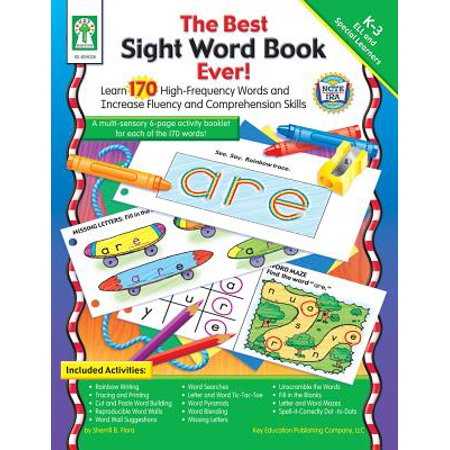 The Best Sight Word Book Ever!, Grades K - 3 : Learn 170 High-Frequency Words and Increase Fluency and Comprehension (The Best Vacation Ever K5 Learning Answers)
