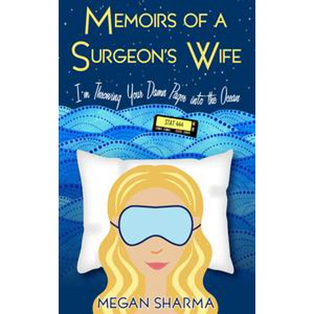 Memoirs of a Surgeon's Wife: I'm Throwing Your Damn Pager into the Ocean - (Visual Pager)