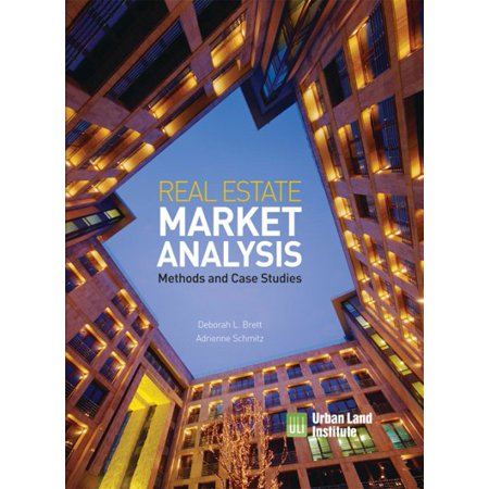 Real Estate Market Analysis   Methods And Case Studies  Second Edition