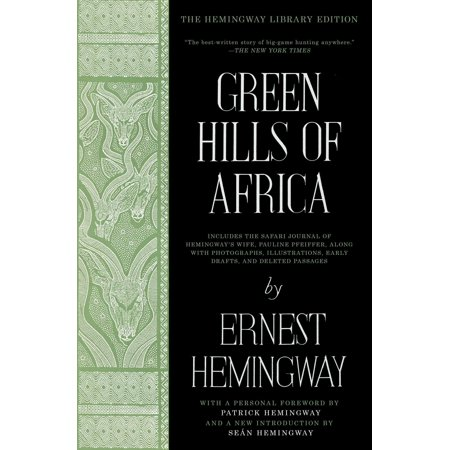 Green Hills Of Africa   The Hemingway Library Edition