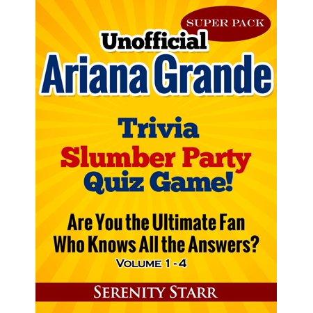 Unofficial Ariana Grande Trivia Slumber Party Quiz Game Super Pack Volumes 1-4 - eBook