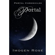 Portal : Portal Chronicles Book One