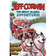 The Great Alaska Adventure! : Junior Explorer Series Book 2