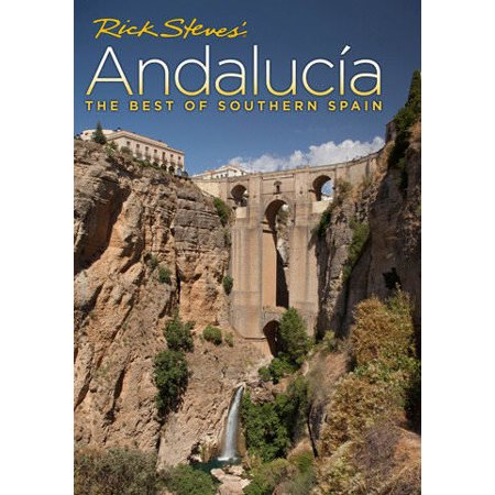 Rick Steves' Andalucia: The Best of Southern Spain (Vudu Digital Video on