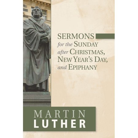 sermons for the sunday after christmas new years day and epiphany - What Time Does Walmart Open Day After Christmas