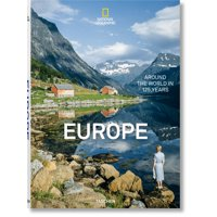 National Geographic. Around the World in 125 Years. Europe (Hardcover)