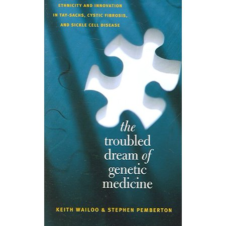 The Troubled Dream Of Genetic Medicine