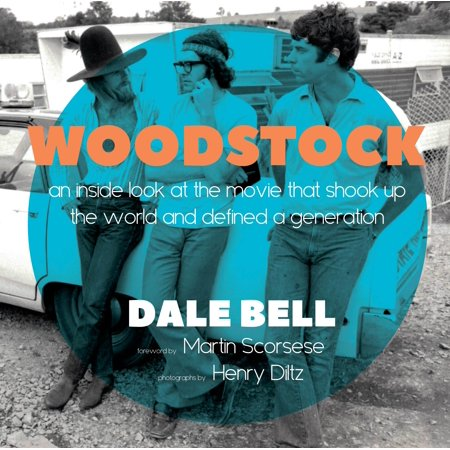 Woodstock: A Photographic Look at the Movie That Shook Up the World and  Defined a Generation
