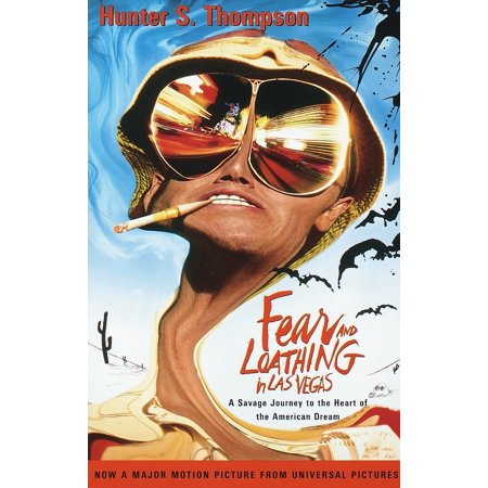 Fear and Loathing in Las Vegas : A Savage Journey to the Heart of the American (New Vegas Best Traits)