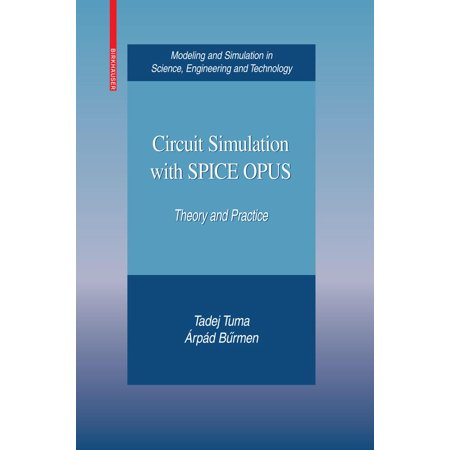 Circuit Simulation with SPICE OPUS - eBook (Best Electronic Circuit Simulator)