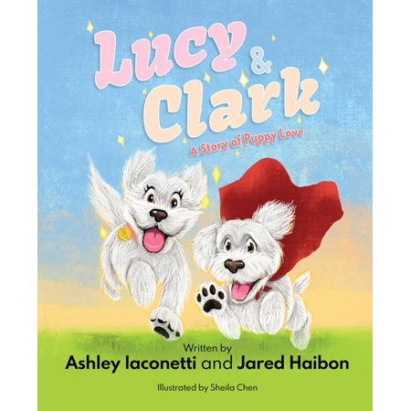 Lucy & Clark: A Story of Puppy Love (Hardcover)](Halloween Themed Puppy Names)