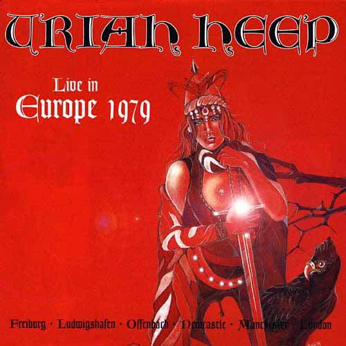 Uriah Heep: Live In Europe 1979