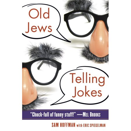 Old Jews Telling Jokes   5 000 Years Of Funny Bits And Not So Kosher Laughs