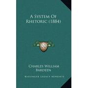 A System of Rhetoric (1884)