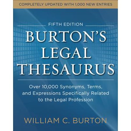 Matching Synonym (Burtons Legal Thesaurus 5th Edition: Over 10,000 Synonyms, Terms, and Expressions Specifically Related to the Legal)