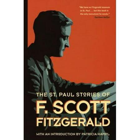 St Paul Stories of F Scott Fitzgerald (F Scott Fitzgerald Best Novels)