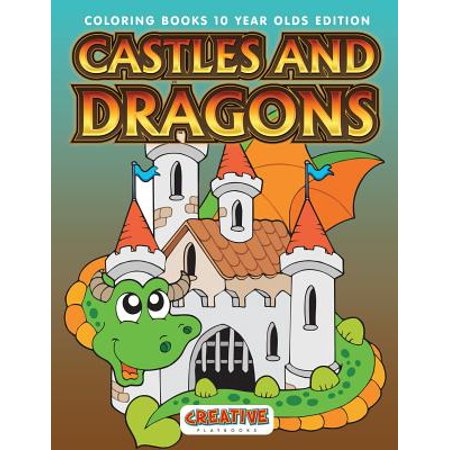 Castles and Dragons Coloring Books 10 Year Olds Edition - Johnson Bros Old Britain Castles