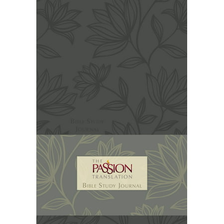 The Passion Translation Bible Study Journal
