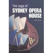 The Saga of Sydney Opera House - eBook