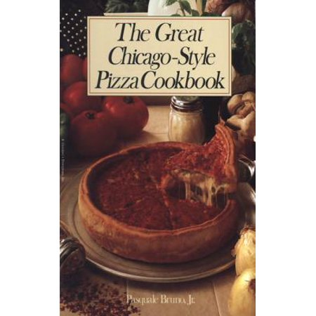 The Great Chicago-Style Pizza Cookbook - eBook