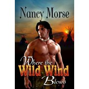 Where The Wild Wind Blows - eBook