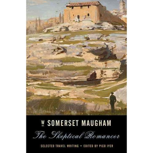 The Skeptical Romancer: Selected Travel Writings