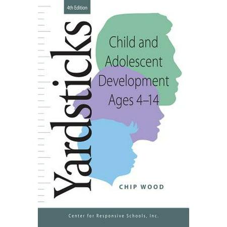 Chip Wood (Yardsticks : Child and Adolescent Development Ages 4 -)