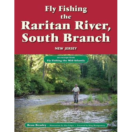 Fly Fishing the Raritan River, South Branch, New Jersey - eBook