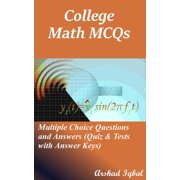 College Math MCQs: Multiple Choice Questions and Answers (Quiz & Tests with Answer Keys) - eBook