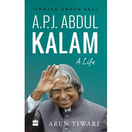 A.P.J. Abdul Kalam: A Life - eBook (India Vision 2020 By Apj Abdul Kalam)