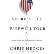 America: The Farewell Tour (Audiobook)