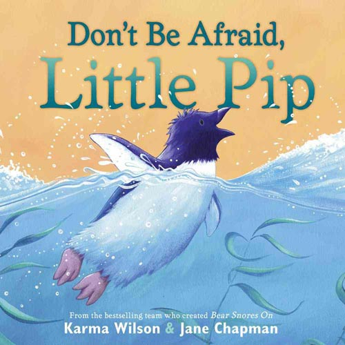 Don't Be Afraid, Little Pip
